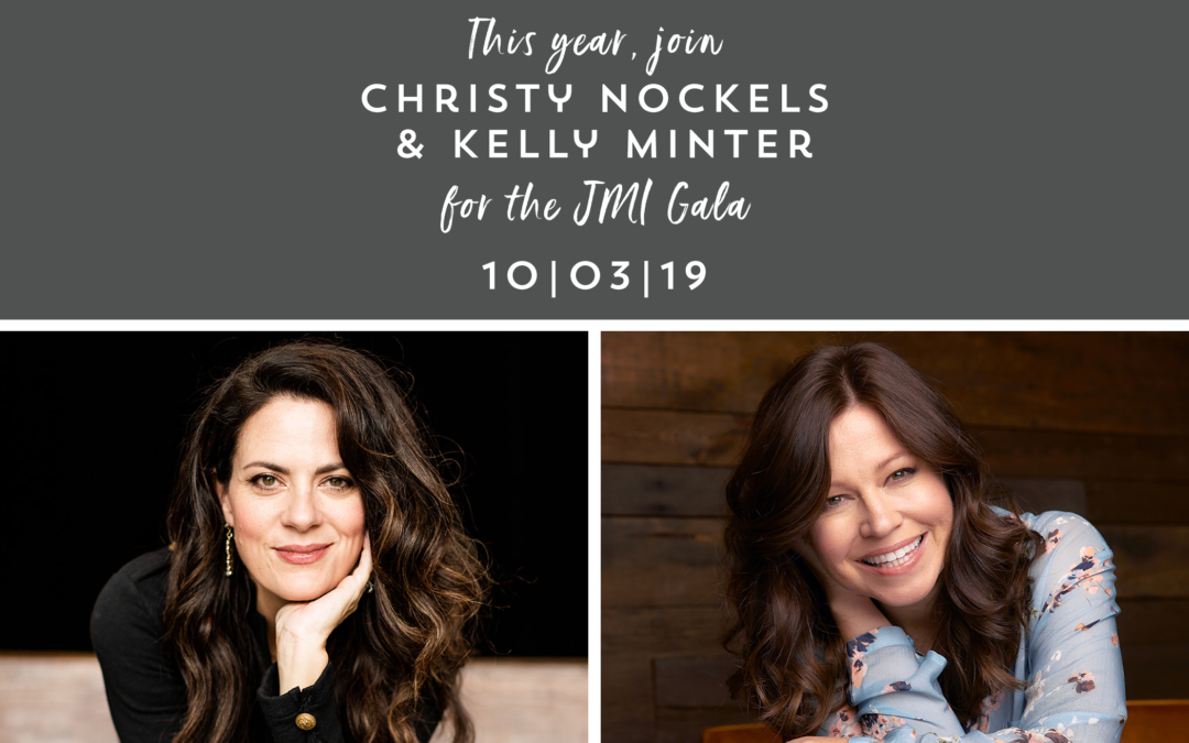 Join Christy Nockels and Kelly Minter at the JMI Benefit Gala