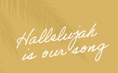 Hallelujah is Our Song