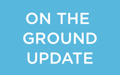 An update from our team on the ground